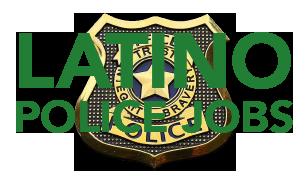 Latino Police Jobs